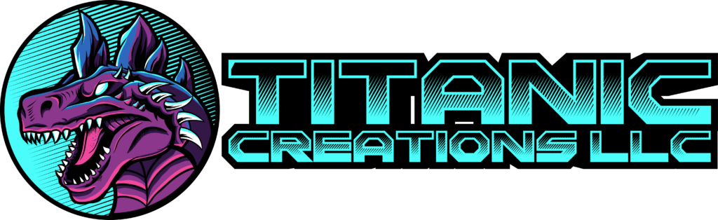 Titanic Creations, LLC